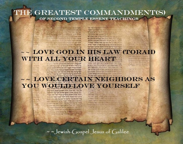 greatest essene commandment(s)
